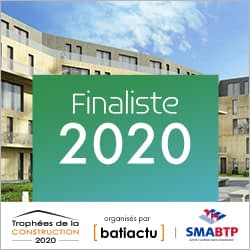 """Finaliste 2020 """"Trophées de la construction"""" Batiactu"""